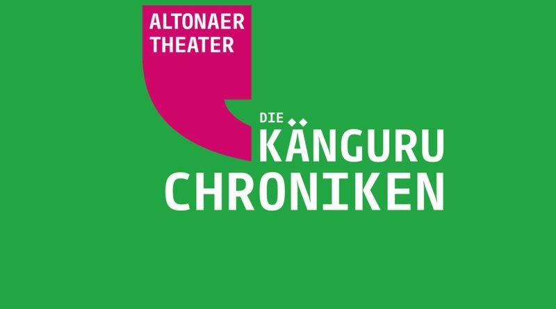 Die Känguru Chroniken - Altonaer Theater - Hamburg