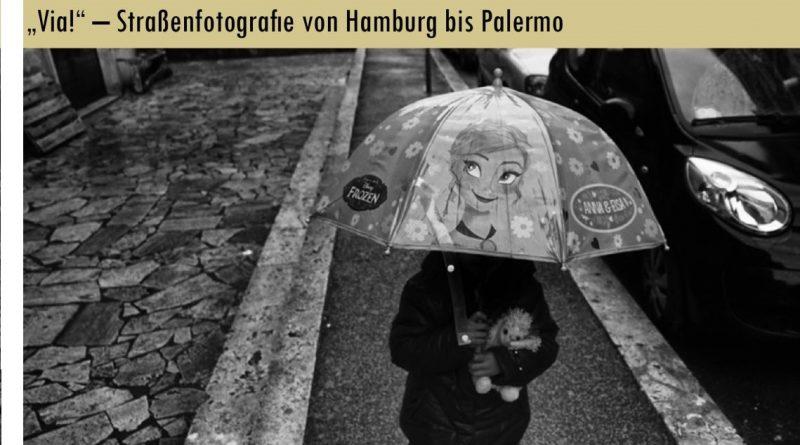 Via! Straßenfotografie von Hamburg bis Palermo - Istituto Italiano di Cultura - Hamburg