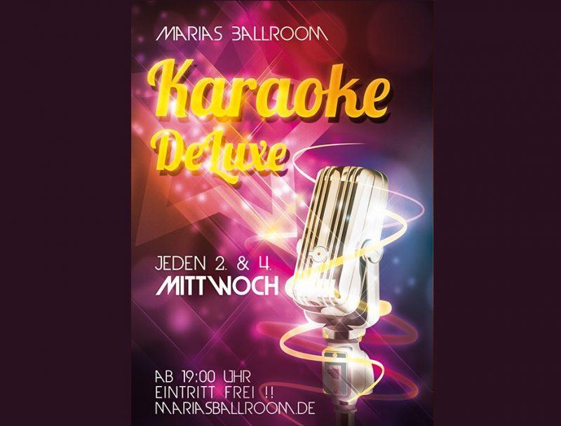 24. April: Karaoke DeLuxe – Marias Ballroom – 19 Uhr