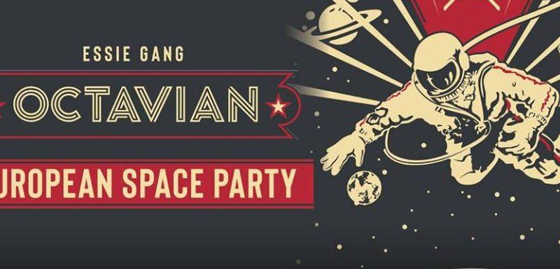 Plakat Octavian European Space Party